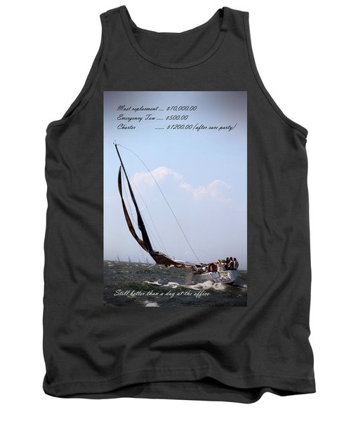 Still Better Than A Day At The Office Tank Top