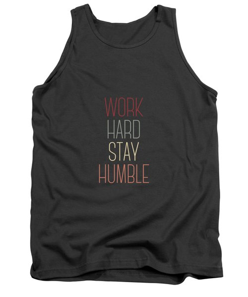 Work Hard Stay Humble Quote Tank Top