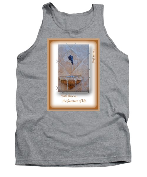 Tank Top featuring the photograph Fountain Of Life by Larry Bishop