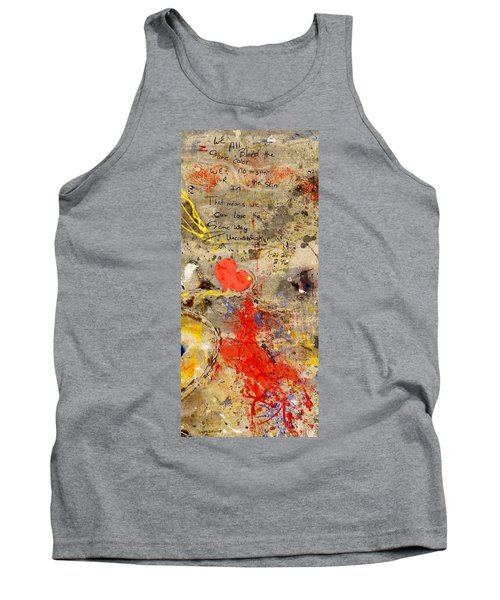 We All Bleed The Same Color II Tank Top