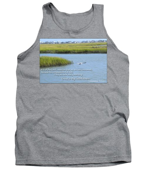 Tank Top featuring the photograph Great Is Thy Faithfulness by Larry Bishop