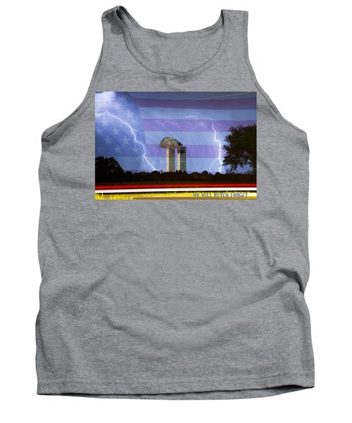 9-11 We Will Never Forget 2011 Poster Tank Top