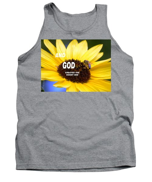 And God Created The Honey Bee Tank Top
