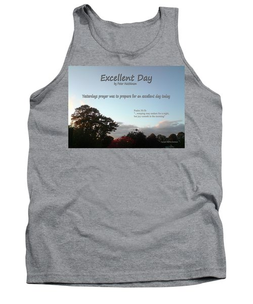 Excellent Day Tank Top