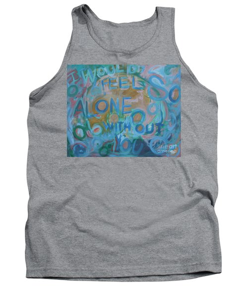Feel One With You Tank Top
