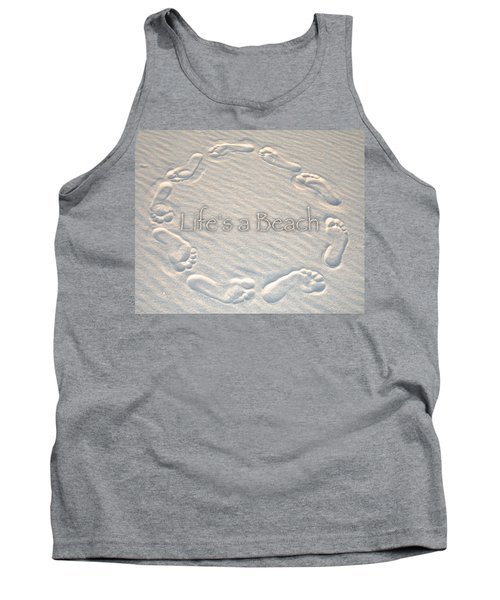 Lifes A Beach With Text Tank Top
