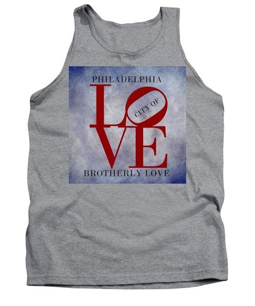Philadelphia City Of Brotherly Love  Tank Top