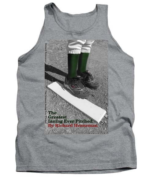 The Greatest Inning Ever Pitched Tank Top