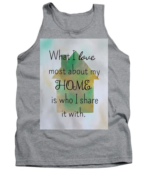 What I Love Most 9x12 Tank Top