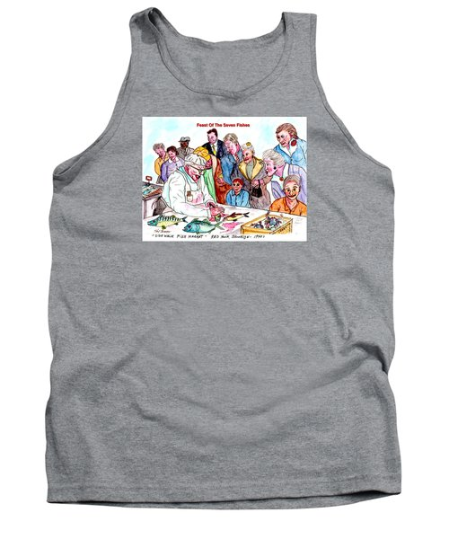 Feast Of The Seven Fishes Tank Top by Philip Bracco
