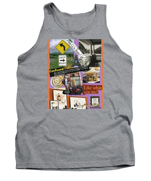 Life Can Be Bewildering Tank Top