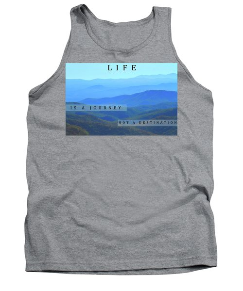 Life Is A Journey Tank Top