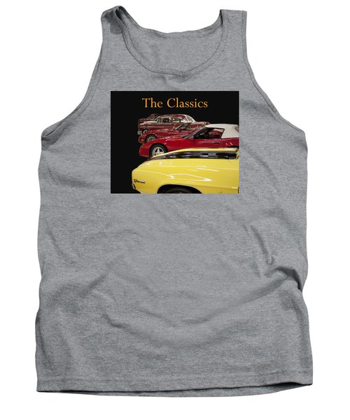 Tank Top featuring the photograph The Classics by B Wayne Mullins