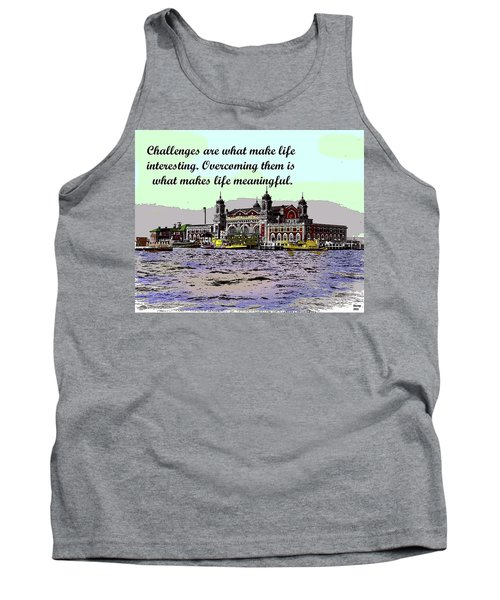 Motivational Quotes Tank Top by Charles Shoup