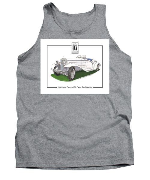 1930 Isotta Fraschini 8a Flying Star Roadster Tank Top by Jack Pumphrey