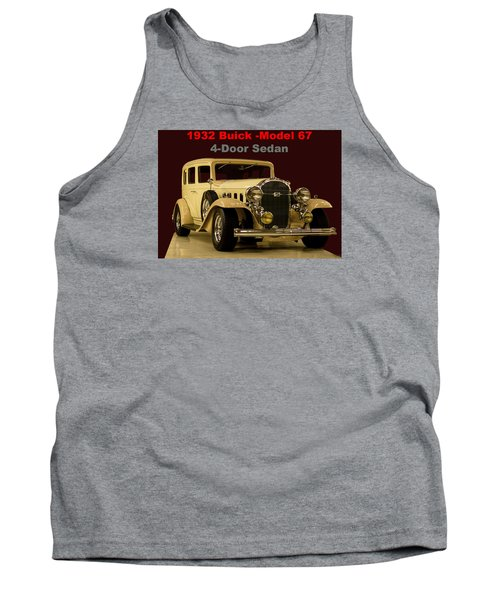 Tank Top featuring the photograph 1932 Buick 4door Sedan by B Wayne Mullins