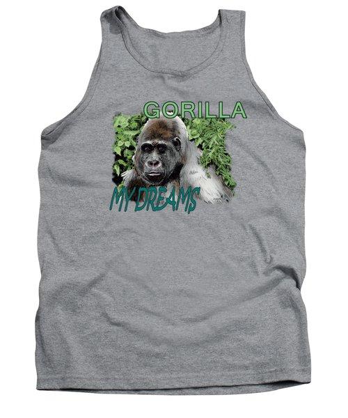 Gorilla My Dreams Tank Top by Joseph Juvenal
