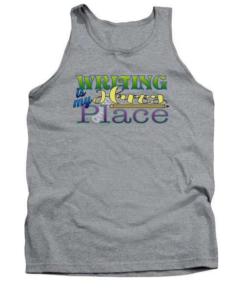 Writing Is My Happy Place Tank Top