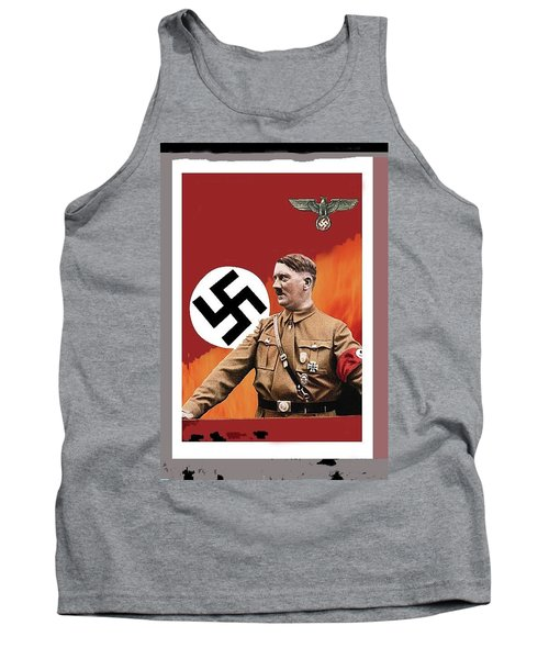 Adolf Hitler In Color With Nazi Symbols Unknown Date Additional Color Added 2016 Tank Top