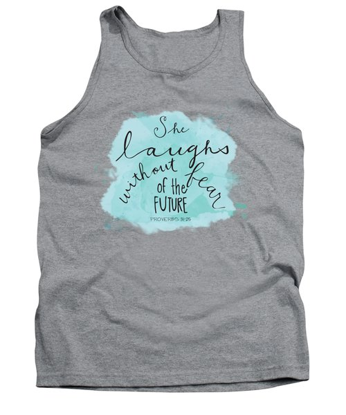 She Laughs Tank Top