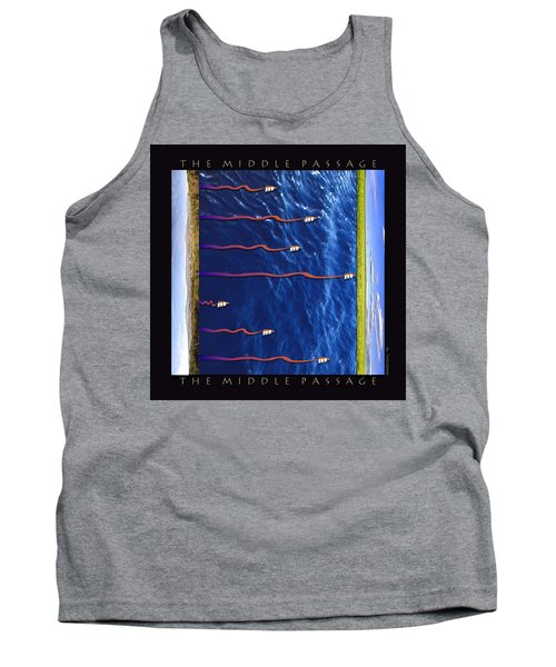 The Middle Passage Tank Top