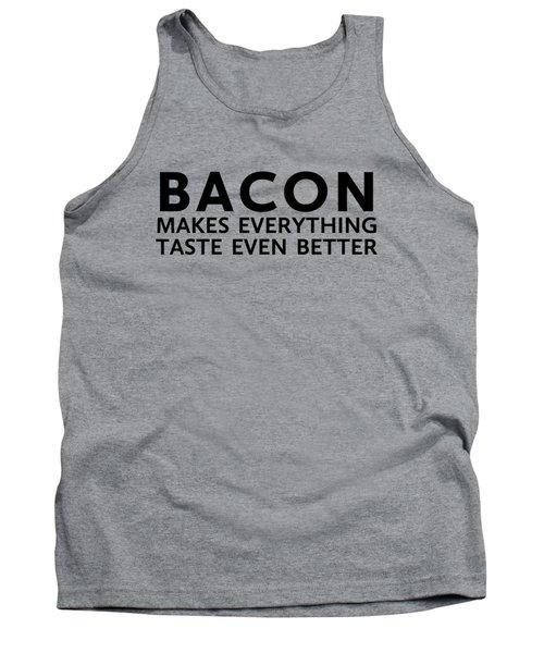 Bacon Makes It Better Tank Top by Nancy Ingersoll