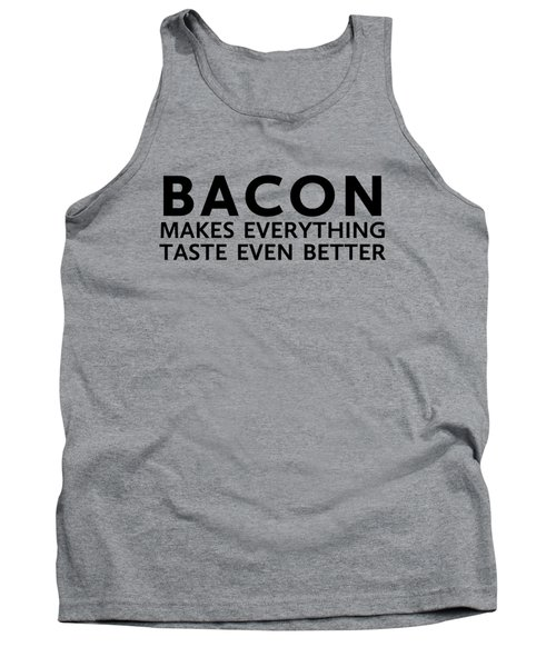 Bacon Makes It Better Tank Top
