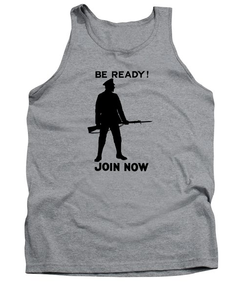 Be Ready - Join Now Tank Top