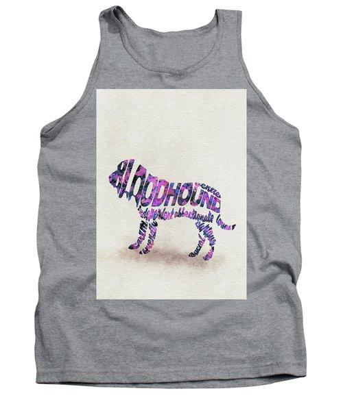 Tank Top featuring the painting Bloodhound Dog Watercolor Painting / Typographic Art by Ayse and Deniz