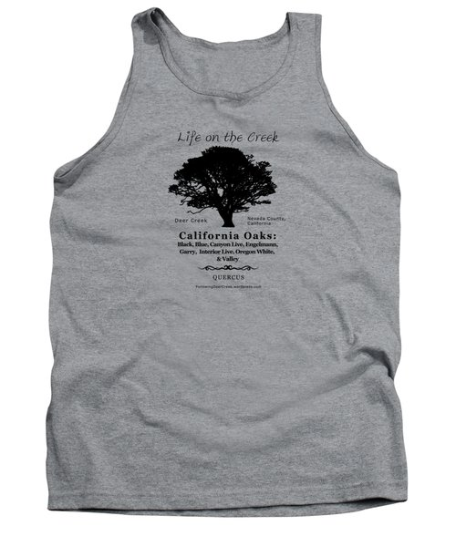 California Oak Trees - Black Text Tank Top