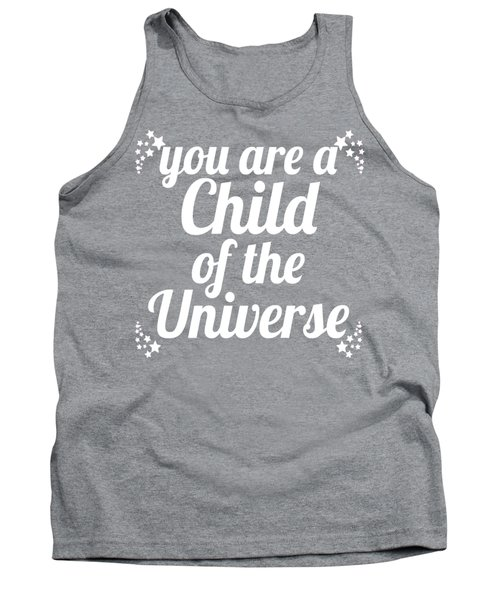Tank Top featuring the digital art Child Of The Universe Desiderata - Blue by Ginny Gaura