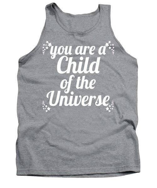 Child Of The Universe Desiderata - Blue Tank Top