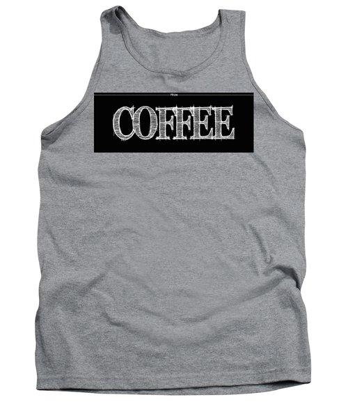 Coffee Fill Line Mug Tank Top by Robert J Sadler