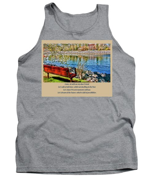 Tank Top featuring the photograph Come, Sit With Me My Dear Friend by Rhonda McDougall