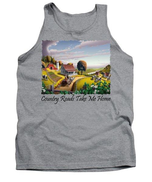 Country Roads Take Me Home T Shirt - Appalachian Blackberry Patch Rural Farm Landscape - Appalachia Tank Top