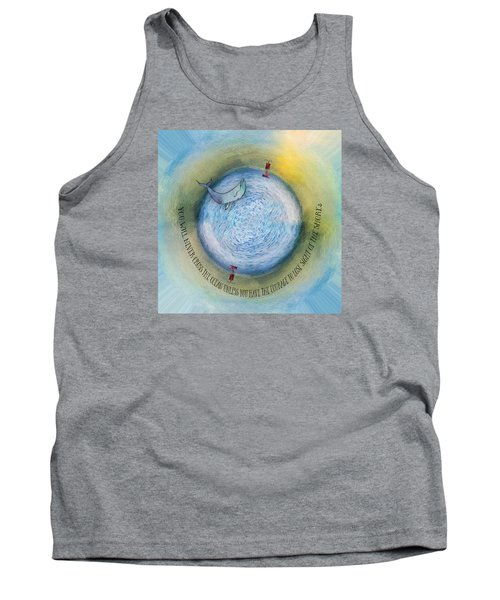 Courage To Lose Sight Of The Shore Orb Mini World Tank Top