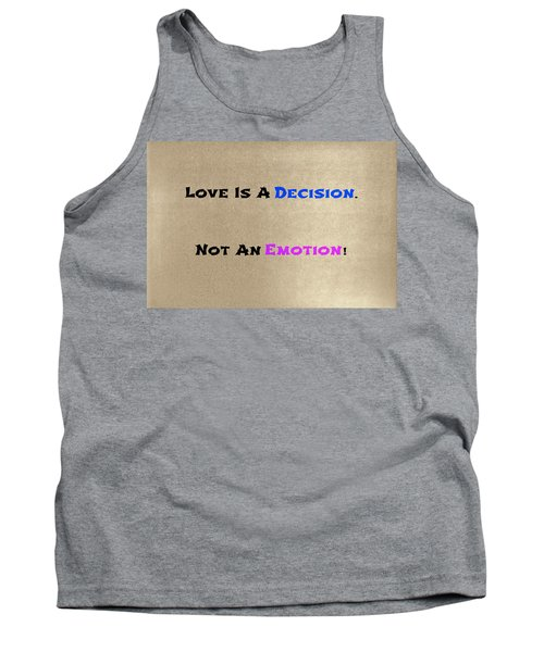 Decision Or Emotion Tank Top