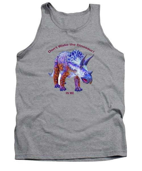 Dont Wake The Dinosaur Tank Top