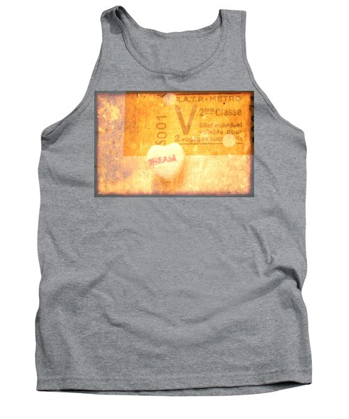 Tank Top featuring the photograph Dream Ticket by Toni Hopper