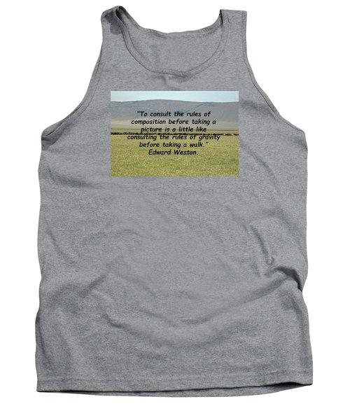 Edward Weston Quote Tank Top