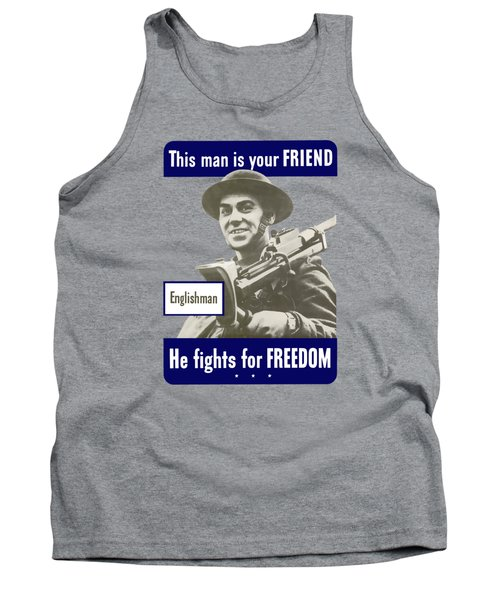Englishman - This Man Is Your Friend Tank Top