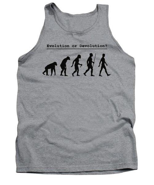 Evolution Or Devolution Tank Top