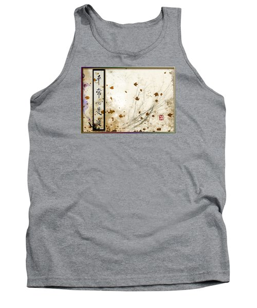 Every-day Mind Is The Path Tank Top by Peter v Quenter