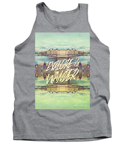 Explore And Wander Seine River Louvre Paris France Tank Top