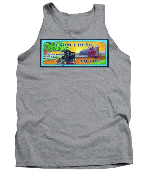 Farm Fresh To You  Tank Top