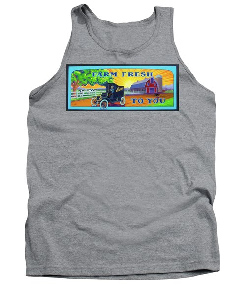 Farm Fresh To You  Tank Top