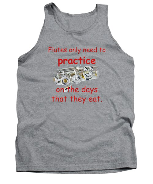 Flutes Practice When They Eat Tank Top