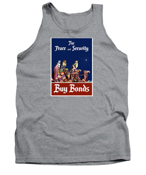 For Peace And Security - Buy Bonds Tank Top