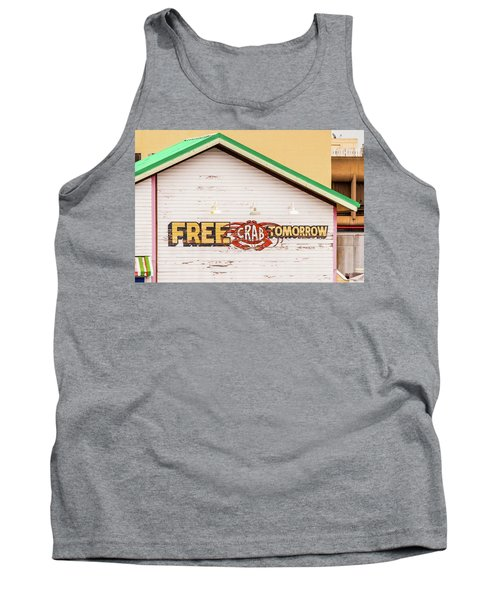 Tank Top featuring the photograph Free Crabs Tomorrow by Art Block Collections