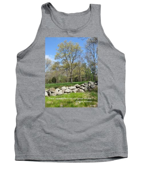 Great Necessities Call Out Great Virtues  Tank Top by Deborah Dendler